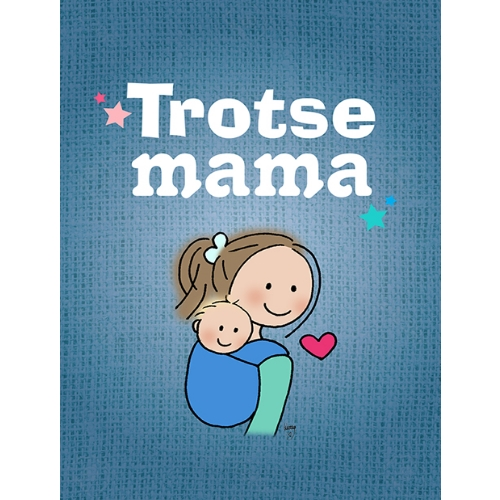 Ansichtkaart Trotse mama