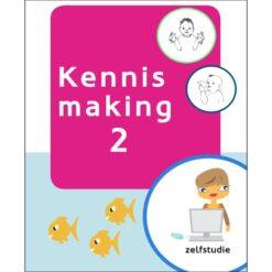 Zelfstudiemodule Kennismaking 2